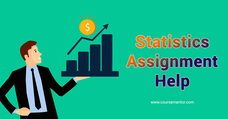 Statistics Assignment Help | Online Statistics Homework Help