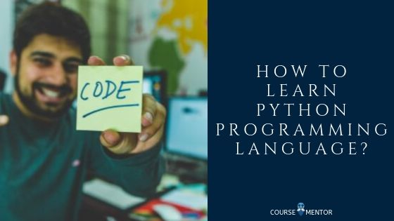 How to learn Python Programming Language