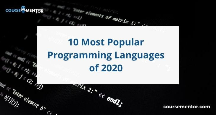 10 Most Popular Programming Languages 2020