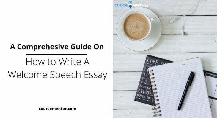 How to Write A Welcome Speech Essay
