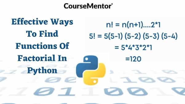 Functions of factorial in Python